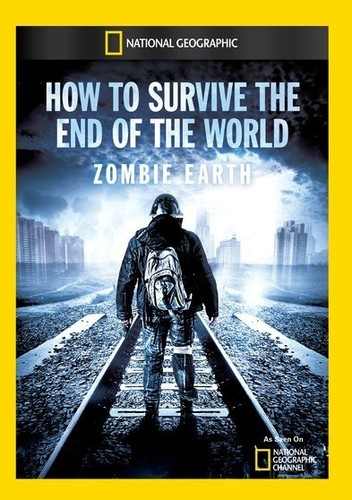 How to Survive the End of the World Zombie Earth