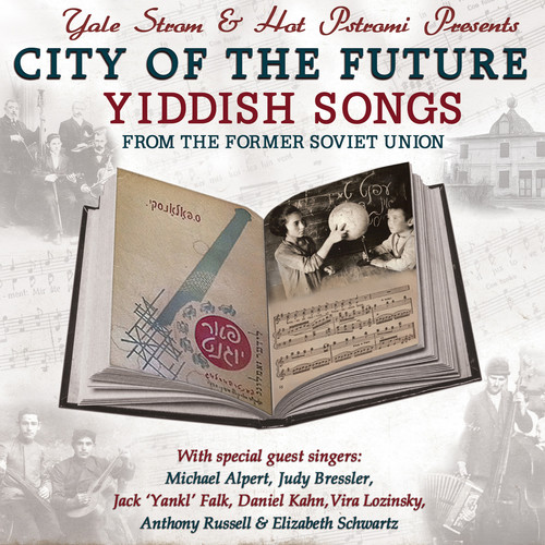 City of the Future - Yiddish Songs from the Former