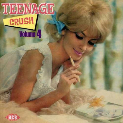 Teenage Crush 4 /  Various [Import]