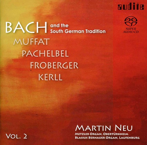 Bach & the South German Tradition 2