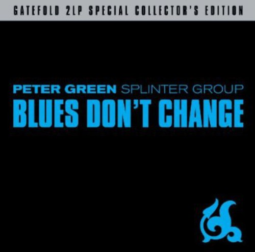Blues Don't Change [Import]