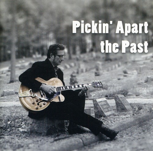 Pickin Apart the Past