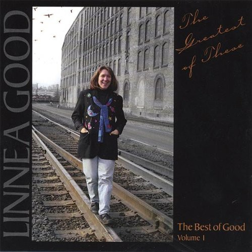 Greatest of These: The Best of Good 1