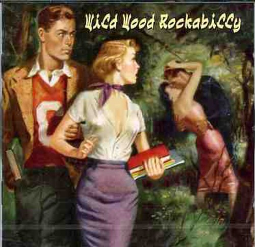 Wild Wood Rockabilly /  Various