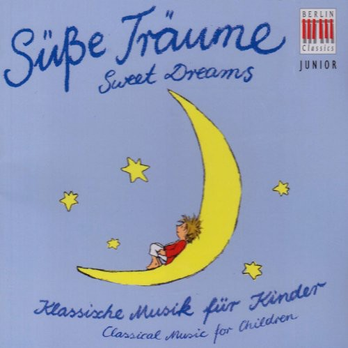 Berlin Classics Junior: Sweet Dreams /  Various