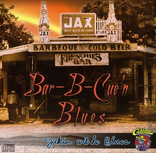 Bar-B-Cue'n Blues /  Various