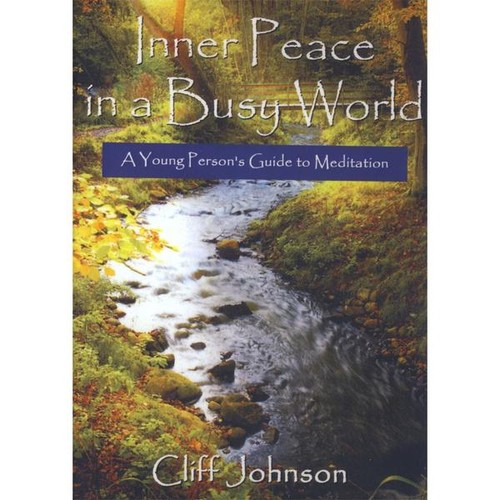 Inner Peace in a Busy World