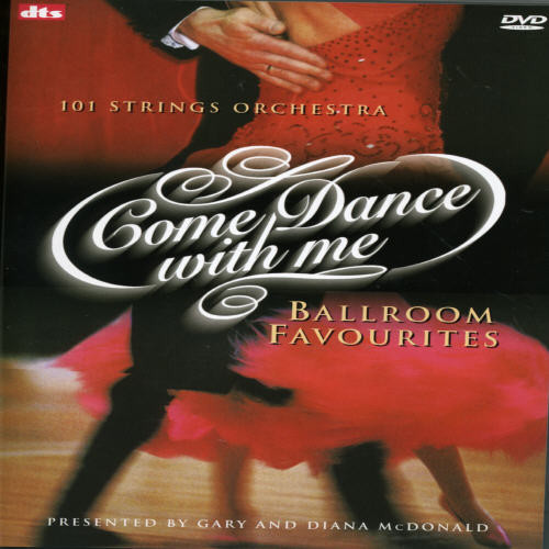 Come Dance with Me: Ballroom Favorourites