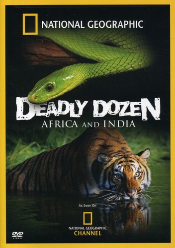 Deadly Dozen: Africa & India