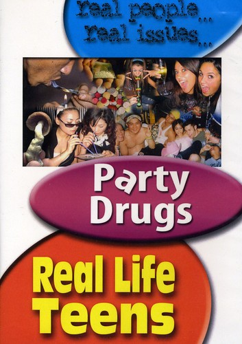 Real Life Teens: Party Drugs