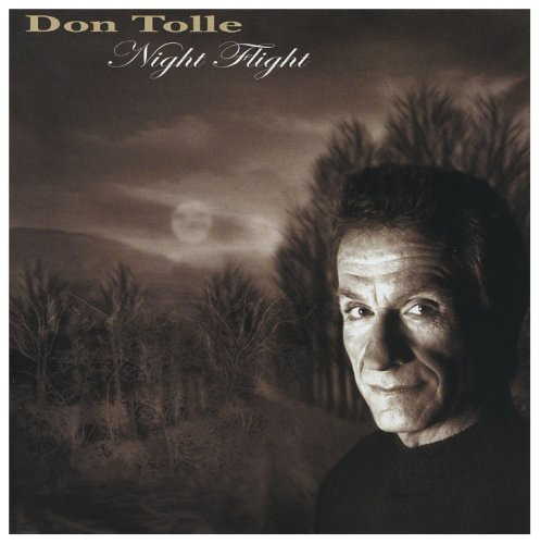 Tolle, Don : Night Flight