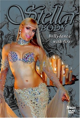 Stellar Body: Bellydance with Fire