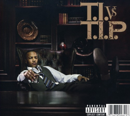 T.I. Vs Tip [Explicit Content]