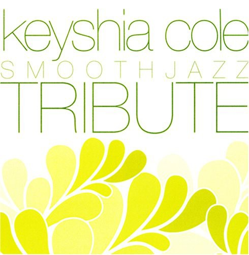 Keyshia Cole Smooth Jazz Tribute /  Various