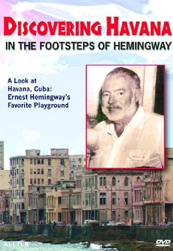 Discovering Havana: In the Footsteps of Hemingway
