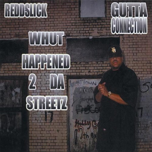 Gutta Connection: Whut Happened 2 Da Streetz /  Various