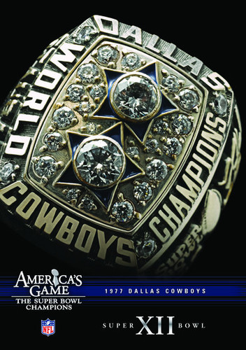 NFL America's Game: 1977 Cowboys (Super Bowl Xii)