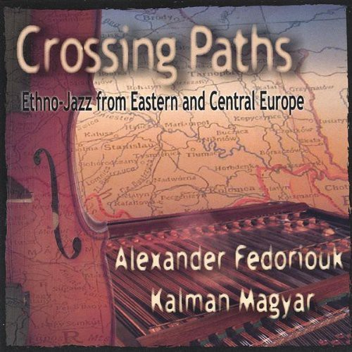 Fedoriouk/ Magyar : Crossing Paths