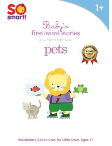 So Smart - Baby's First-Word Stories: Pets