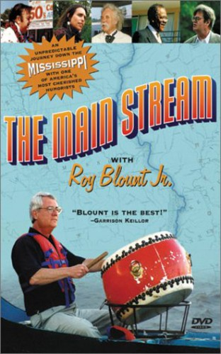 Main Stream with Roy Blount Jr.