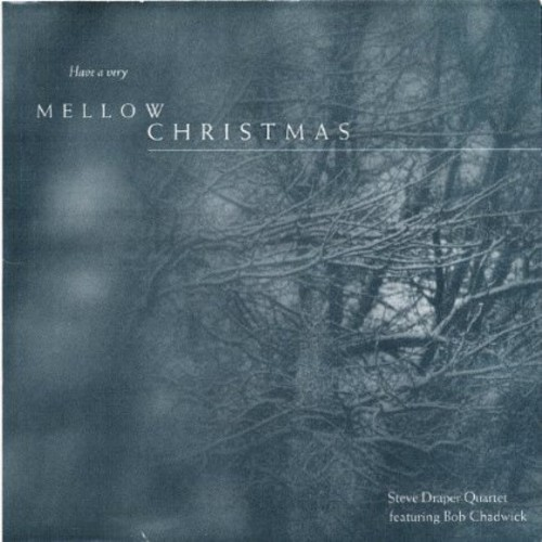 Have a Very Mellow Christmas