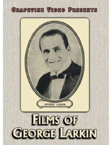 Films of George Larkin