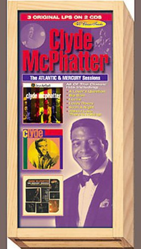 McPhatter, Clyde : Atlantic & Mercury Sessions