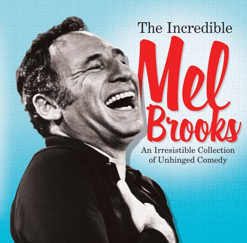 Incredible Mel Brooks: Irresistible Collection of