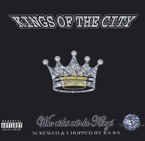 Screwed&Chopped/ Who Rides Wit Da Kings