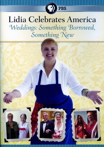 Lidia Celebrates America: Weddings - Something