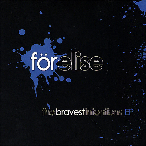 Bravest Intentions EP