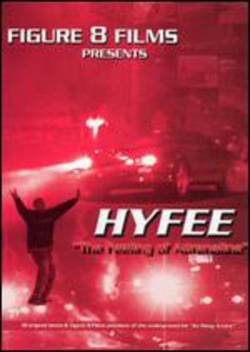 Hyfee-That Feeling of Adrenaline