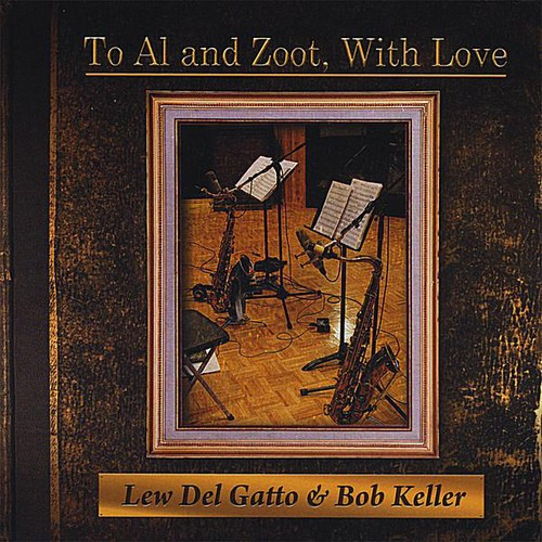 To Al & Zoot with Love