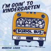 I'm Goin' to Kindergarten