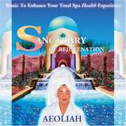 Sanctuary of Rejuvenation: Music for Spas
