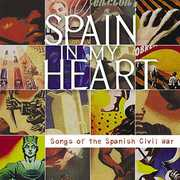 Spain in My Heart: Songs of Spanish Civil War /  Various