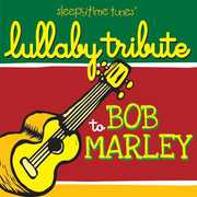 Lullaby Tribute to Bob Marley /  Various