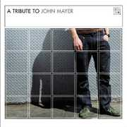 Tribute to John Mayer /  Various