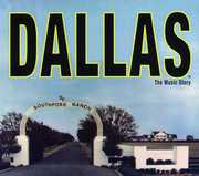 Dallas: The Music Story (Original Soundtrack)