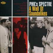 Phil's Spectre: A Wall of Soundalikes /  Various [Import]