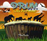 Drum Like An Animal