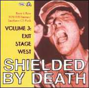Shielded By Death 3: Exit Stage West /  Various