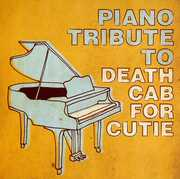 Piano Tribute to Death Cab for Cutie /  Various