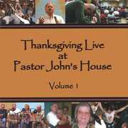Thanksgiving Live at Pastor Johns House 1