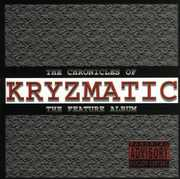 Chronicles of Kryzmatic (The Feature Album)