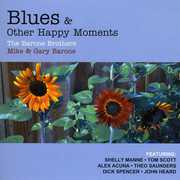 Blues & Other Happy Moments