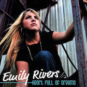 Rivers, Emily : Heart Full of Dreams