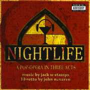 Nightlife: A Pop-Opera in Three Acts