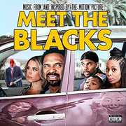 Meet the Blacks [Explicit Content]