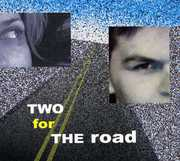 Two for the Road-Broadway Classics & American Jazz